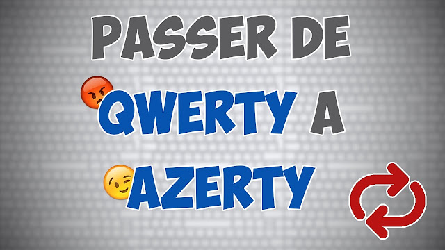 changer clavier qwerty en azerty windows 7