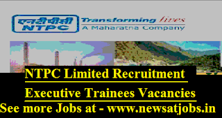 NTPC-Ltd-120-Executive-Trainees-Vacancies-Posts-Vacancies