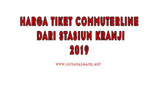 Harga Tiket Commuterline Dari Stasiun Kranji Terbaru 2019