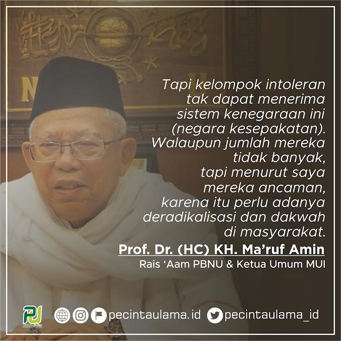 KH Ma'ruf Amin - Perlunya Deradikalisasi dan Dakwah di Masyarakat