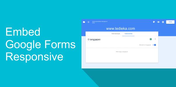 cara embed google forms responsive di blog