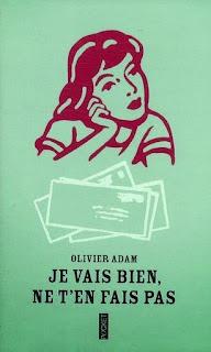 http://www.chapitre.com/CHAPITRE/fr/BOOK/adam-olivier/je-vais-bien-ne-t-en-fais-pas,24238298.aspx