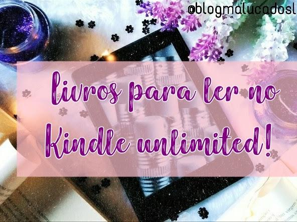 livros para ler no Kindle Unlimited