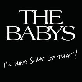 'THE BABYS'
