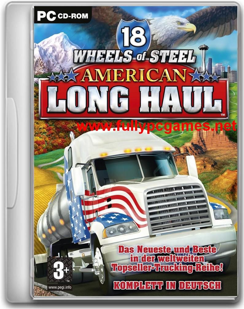 18 Wheels Of Steel American Long Haul Game ~ Full Free ...