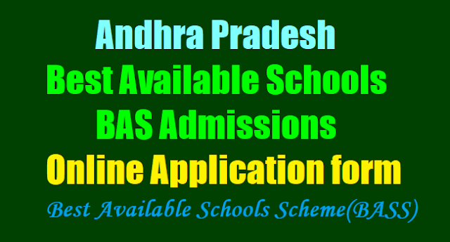 AP Best Available Schools(BAS) Admissions,BAS Online Application form 2017,BASS Admissions