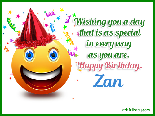 Zan Happy birthday