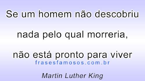 Reflexão sobre a Vida - Texto de Martin Luther King