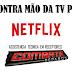 Netflix terá 24% da TV paga no Brasil