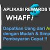 Tips Mendapatkan Dollar Dari Aplikasi Whaff Rewards Dengan Mudah