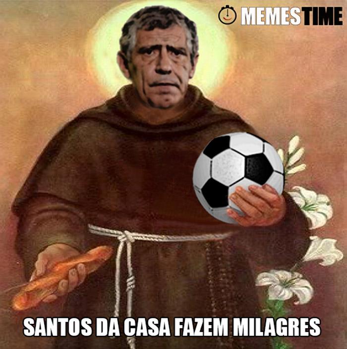 Meme Fernando Santos – Santos da Casa fazem Milagres!