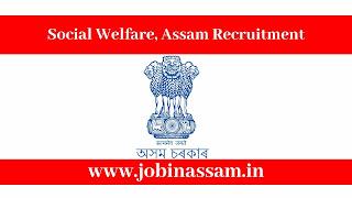Social Welfare, Assam Recruitment