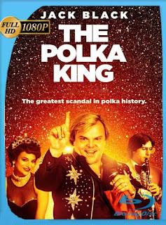 El Rey de la Polca (2017) HD [1080p] Latino [GoogleDrive] SilvestreHD