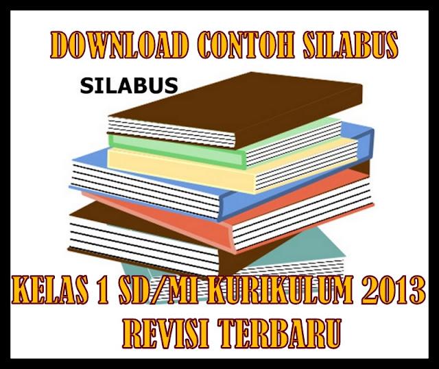 Download Contoh Silabus Kelas 1 SD/MI Kurikulum 2013 Revisi Terbaru