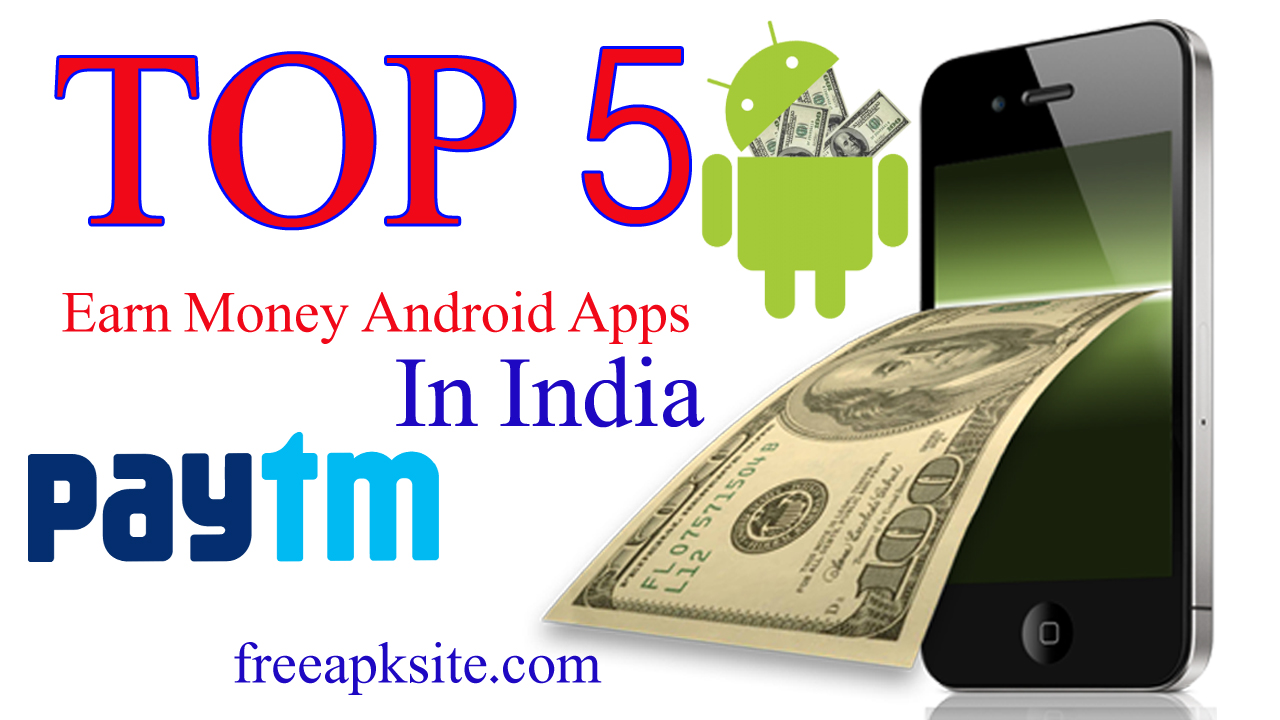 Best For Indian Peoples To Earn Money With Android