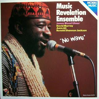 Music Revelation Ensemble, No Wave