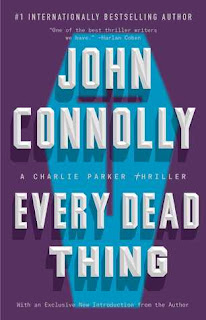 Every Dead Thing (Charlie Parker #1) by John Connolly