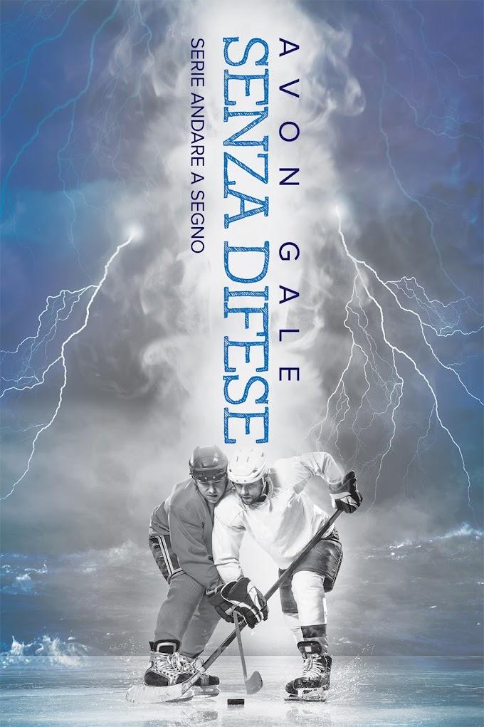 """Libri in uscita: """"Senza difese"""" (Serie Andare a segno #1) di Avon Gale"""