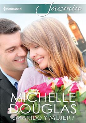 Michelle Douglas - ¿Marido y Mujer?