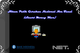 HITAM PUTIH GERAKAN NASIONAL NON TUNAI (Smart Money Wave)