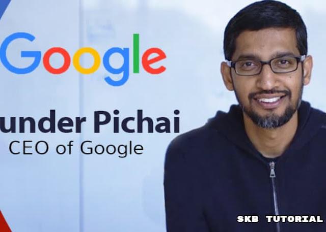 Sunder Pichai गूगल के सीईओ की कुछ #6 मोटिवेशन शब्द