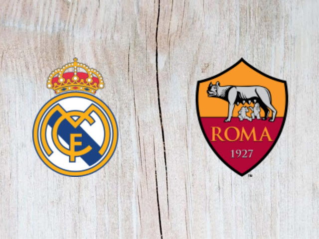 Watch Real Madrid vs AC Roma Full Match & Highlights - 07 August 2018