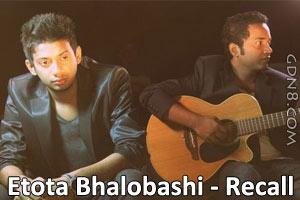 Etota Bhalobashi - Recall Band