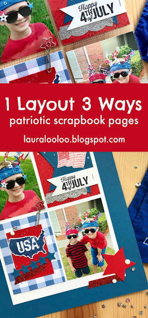create a pocket page, an 8.5x11 page, and a 12x12 page with the same layout. Fun Stampers Journey rubber stamps and dies are the perfect tools for create patriotic scrapbook layouts for 4th of July memory keeping. #funstampersjourney #lauralooloo #scrapbooking