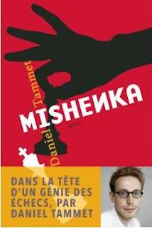 Échecs & Livre : Mishenka de Daniel Tammet