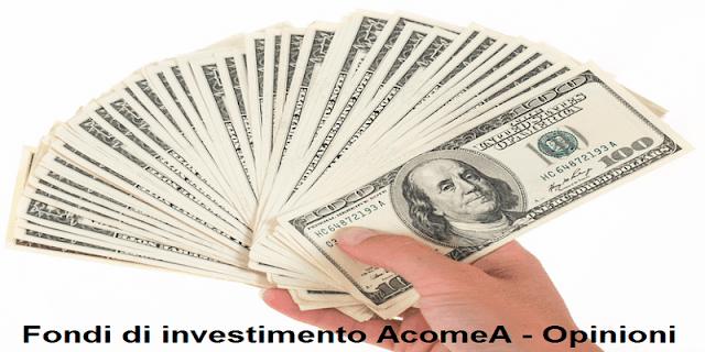 Fondi AcomeA opinioni
