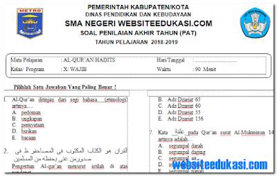 Soal PAT/UKK Al-Qur'an Hadits Kelas 10 K13 Tahun 2018/2019