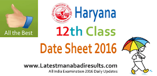 Haryana Board 12th Date Sheet 2016, HBSE 12th Class 1st 2nd Semester Date Sheet 2016,