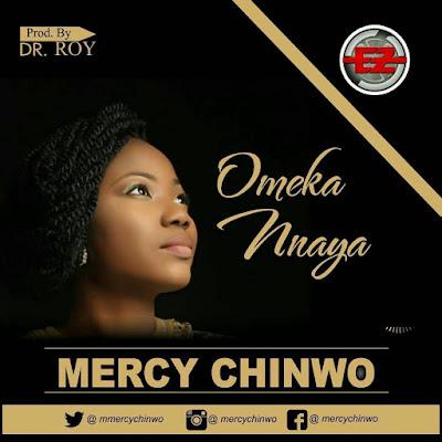 Mercy Chinwo - Ome Kannaya Lyrics