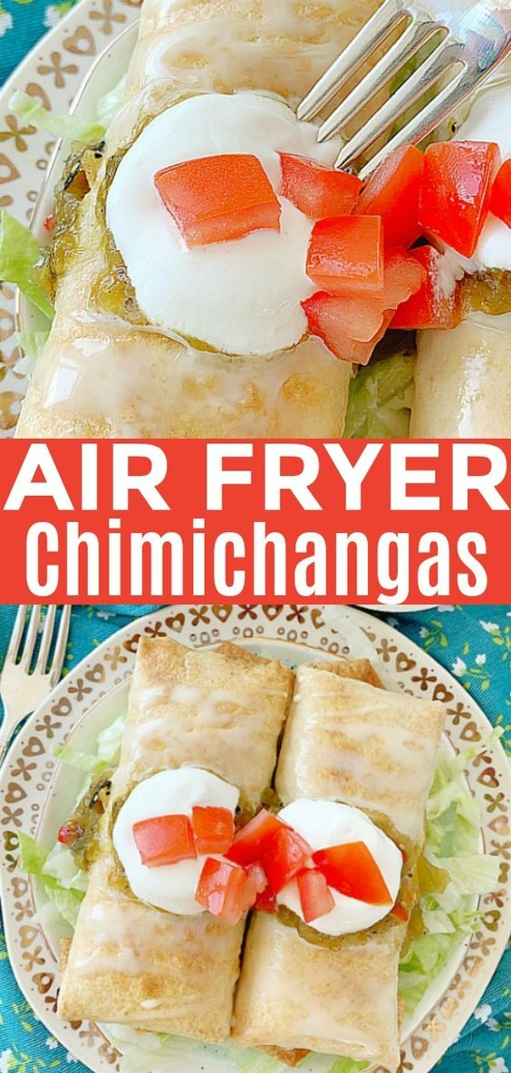 Air Fryer Chicken Chimichangas