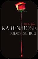 http://scherbenmond.blogspot.de/2015/08/todesschrei-karen-rose.html