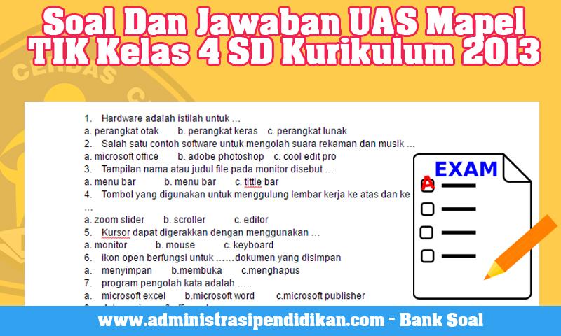Soal Dan Jawaban UAS Mapel TIK Kelas 4 SD Kurikulum 2013