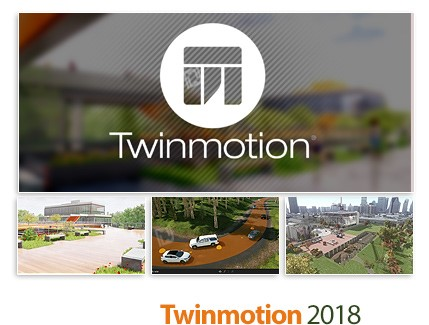 Twinmotion 2018 2 9407 x64 - The fast creation of digital
