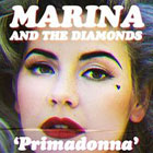 The 100 Best Songs Of The Decade So Far: 82. Marina and the Diamonds - Primadonna