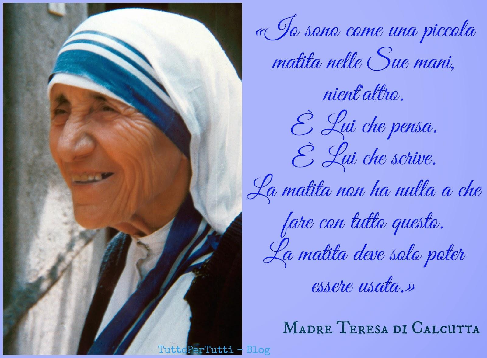Frasi Madre Teresa Di Calcutta Per Bambini