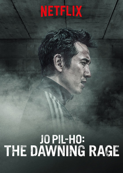 Review film Jo Pil-Ho: The Dawning Rage (2019)