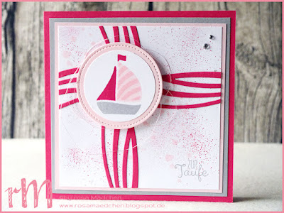 Stampin' Up! rosa Mädchen Kulmbach: Stamp A(r)ttack Blog Hop (7 auf einen Streich): Stempelset Swirly Bird Taufkarte mit Kreuz und Boot