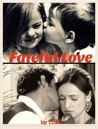 Fateful Love 1-5 - Tina Eskay