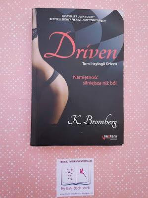 Finał Book Tour - K. Bromberg  - Driven. Namiętność silniejsza niż ból