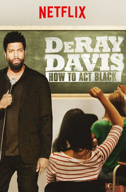 DeRay Davis: How to Act Black (2017) ταινιες online seires xrysoi greek subs