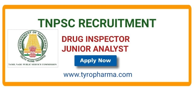 TNPSC Recruitment 2019 – Openings for Drug Inspector 40 posts , Junior Analyst 09 posts
