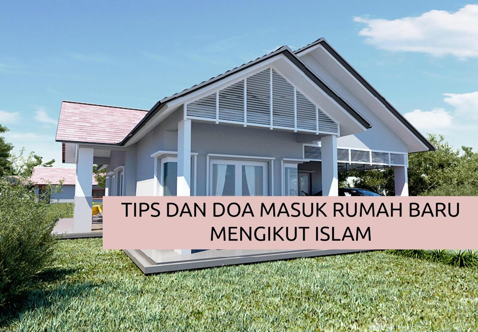 5 Panduan Dan Doa Memasuki Rumah Baru Menurut Islam Siakap