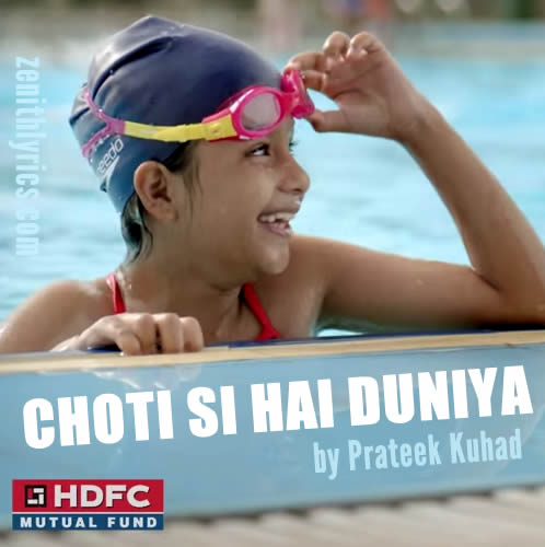Choti Si Hai Duniya - HDFC Mutual Fund AD Song 2015
