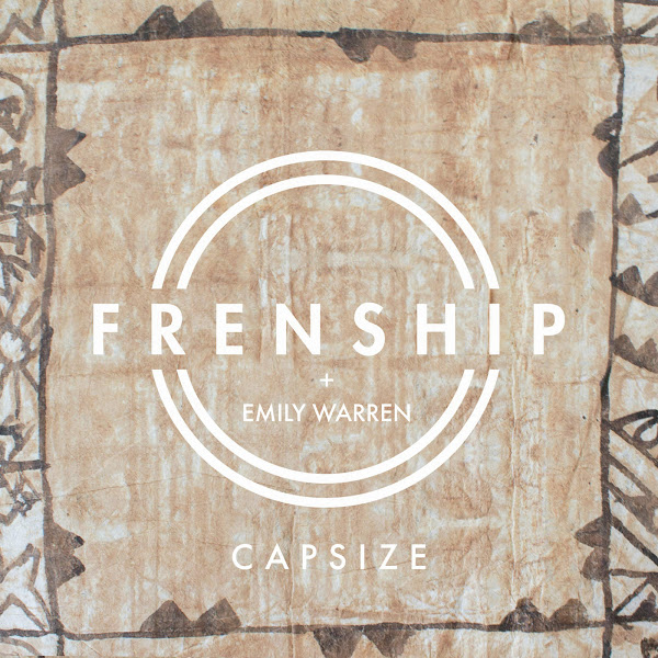 Frenship & Emily Warren - Capsize - Single Cover