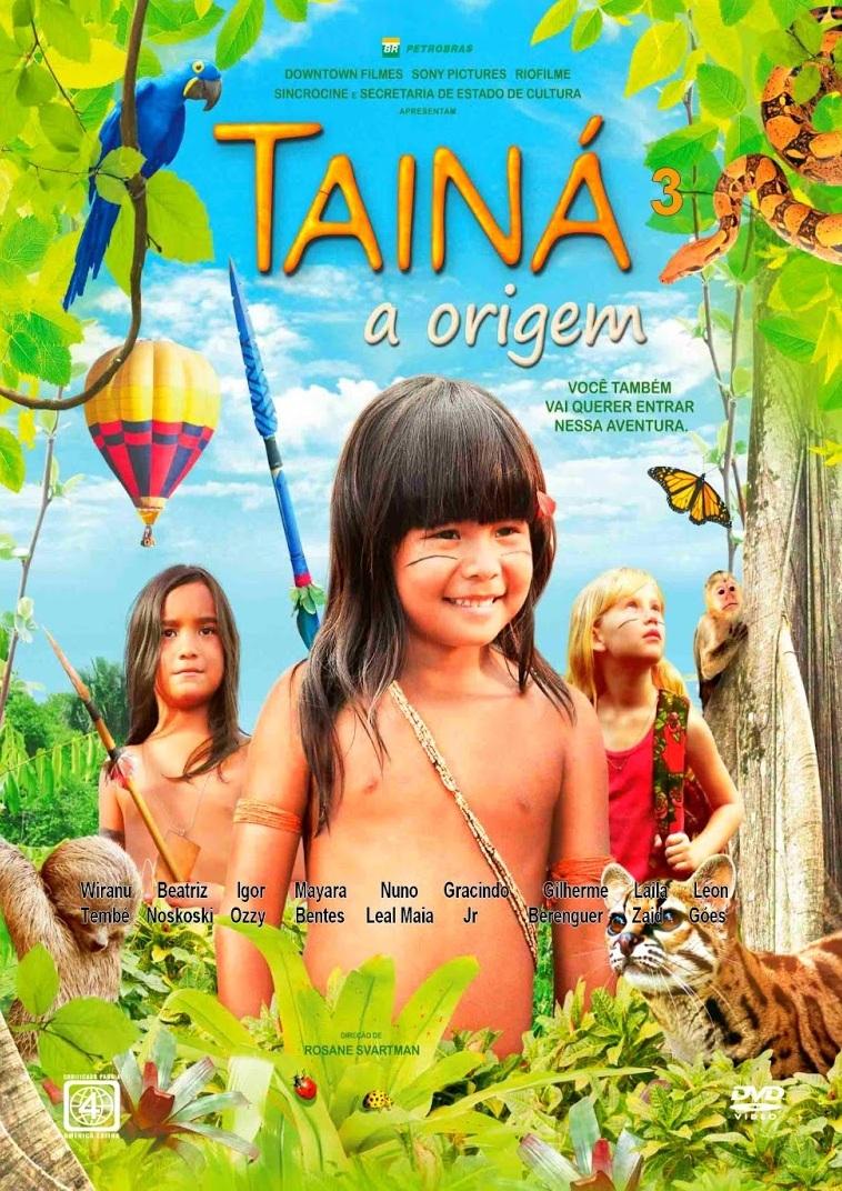 Tainá 3: A Origem – Nacional (2013)