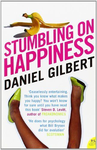 the theme of imagining the future in gilberts stumbling on happiness Imagination, presentism, human brain, happiness - stumbling on happiness by daniel gilbert.
